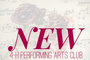 Rose and Musical Note Flyer that says New 4-H Performing Arts Club