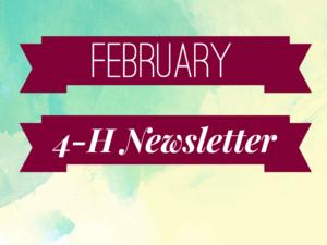 February 4-H Newsletter