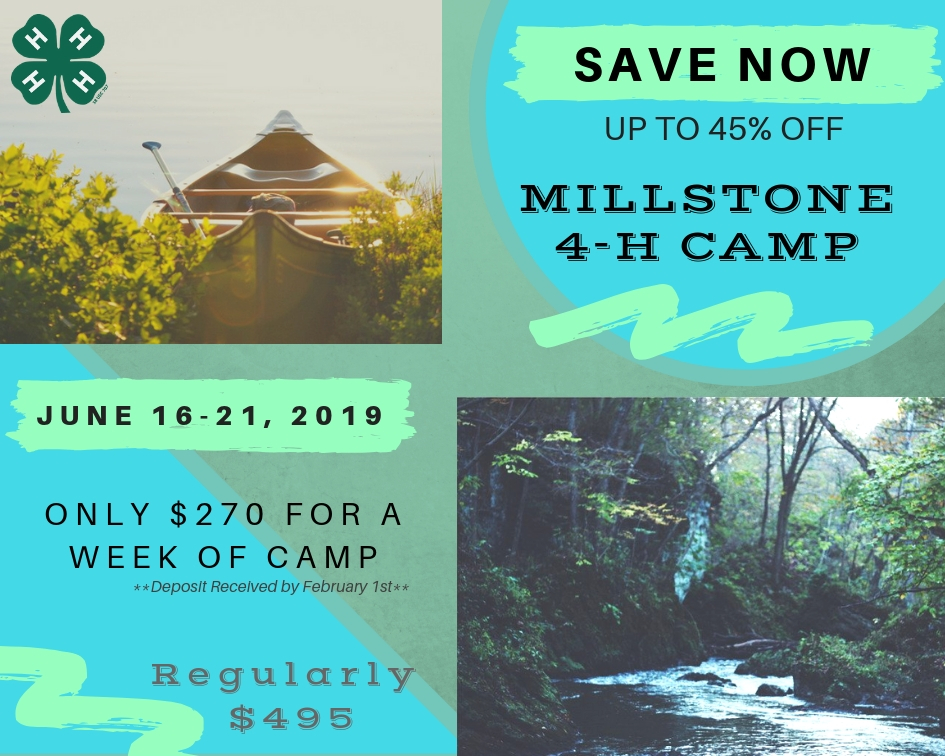 Save Now - Millstone 4-H Camp Flyer
